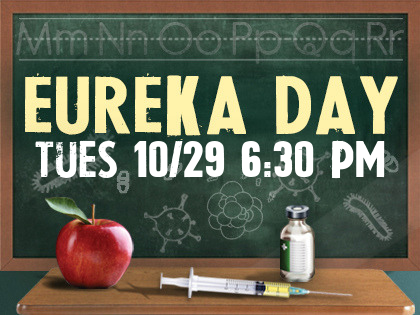 Eureka Day by Jonathan Spector & After-Theater Party and Silent Auction
